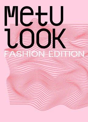 METU LOOK - fashion edition